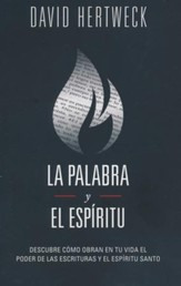 La Palabra y el Espíritu  (The Word and The Spirit)