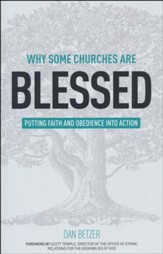 Why Some Churches Are Blessed: Putting Faith and Obedience into Action