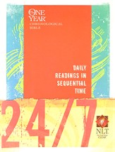 24/7 NLT: A One Year Chronological Bible Softcover