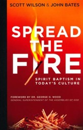 Spread the Fire: Spirit Baptism in Today's Culture