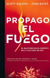 Propaga el Fuego  (Spread the Fire)