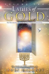 Ladies of Gold, Volume 2: The Remarkable Ministry of the Golden Candlestick - eBook