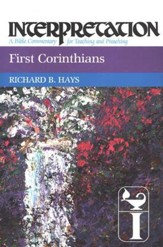 1st Corinthians: Interpretation: A Bible Commentary for Teaching and Preaching (Hardcover)