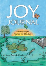 JOY Journal: A Daily Prayer Journal for Children - eBook