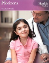 Horizons Health Grade 3 Teacher's Guide