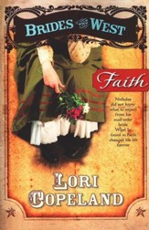 Faith, Brides of the West Series #1 (rpkg)