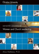 ML508: Women and Church Leadership - A Christian University GlobalNet Course