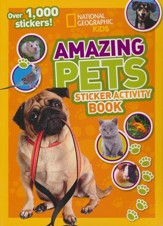 National Geographic Kids: Amazing Pets Sticker Activity Book - Over 1,000 Stickers!