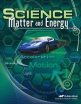 Abeka Science: Matter and Energy