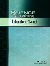 Abeka Science: Matter and Energy Laboratory Manual