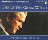 The Faith of George W. Bush                              Audiobook on CD