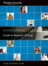 RW301: Guide to Research Writing - A Christian University GlobalNet Course