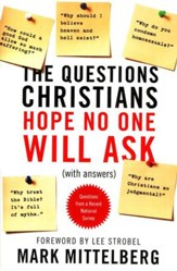 Questions Christians Hope No One Will Ask (With Answers)
