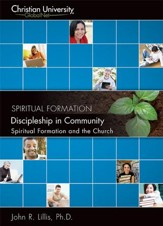 SF501: Discipleship in Community: Spiritual Formation and the Church - A Christian University GlobalNet Course