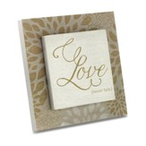 Love Never Fails Plaque