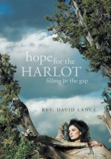 Hope for the Harlot: Filling in the Gap - eBook