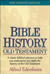 Old Testament Bible History, Updated Edition