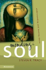 Mending the Soul: Understanding and Healing Abuse - eBook
