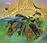 National Geographic Collection of Animal Stories: Heartwarming True Tales from the Animal Kingdom