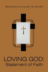 LOVING GOD: Statement of Faith - eBook