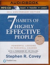 The 7 Habits of Highly Effective People: 25th Anniversary Edition - unabridged audio book on MP3-CD