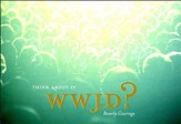 WWJD? Think About It - eBook