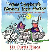 While Shepherds Washed Their Flocks - eBook