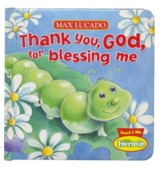 Thank You, God, For Blessing Me: Max Lucado's Hermie & Friends