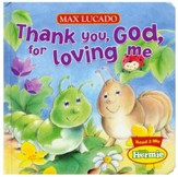 Thank You, God, for Loving Me: Max Lucado's Hermie & Friends