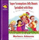 Super-Scrumptious Jelly Donuts Sprinkled with Hugs - eBook