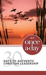 NIV Once-A-Day 30 Days to Authentic Christian Leadership - eBook