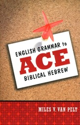 English Grammar to Ace Biblical Hebrew