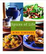 Spices of Life: Simple and Delicious Recipes for Great Health - eBook