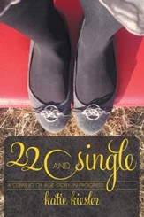 22 and Single: a coming of age story...in progress - eBook
