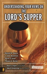 Understanding Four Views on the Lord's Supper - eBook