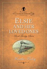 Elsie and Her Loved Ones - eBook
