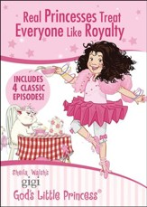 Gigi: Real Princesses Treat Everyone Like Royalty, Double DVD