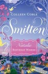 Natalie - Birthday Wishes: Smitten Novella One - eBook