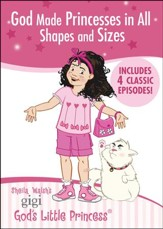 Gigi: God Made Princesses in All Shapes and Sizes, Double DVD