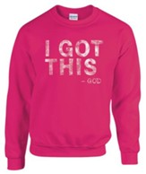 I Got This, God, Sweatshirt, Heliconia, Small