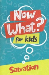 Now What? For Kids Salvation 10 pack