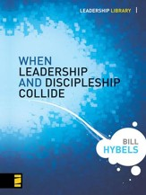 When Leadership and Discipleship Collide - eBook