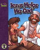A Reason For Reading, Level E: Jesus Helps His Dad