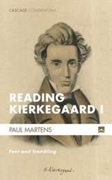 Reading Kierkegaard I: Fear and Trembling
