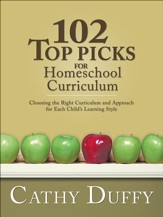 102 Top Picks for Homeschool  Curriculum: Choosing the Right  Curriculum and Approach for Each Child's Learning Style