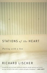 Stations of the Heart: Parting with a Son - eBook