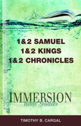 Immersion Bible Studies - 1 and 2 Samuel, 1 and 2 Kings, 1 and 2 Chronicles - eBook