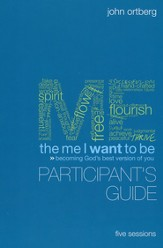 Me I Want to Be, Participant's Guide - Slightly Imperfect