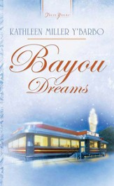 Bayou Dreams - eBook