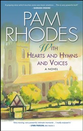 With Hearts and Hymns and Voices: A Novel - eBook